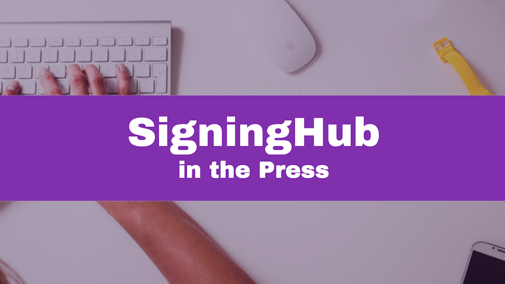 SigningHub in the press