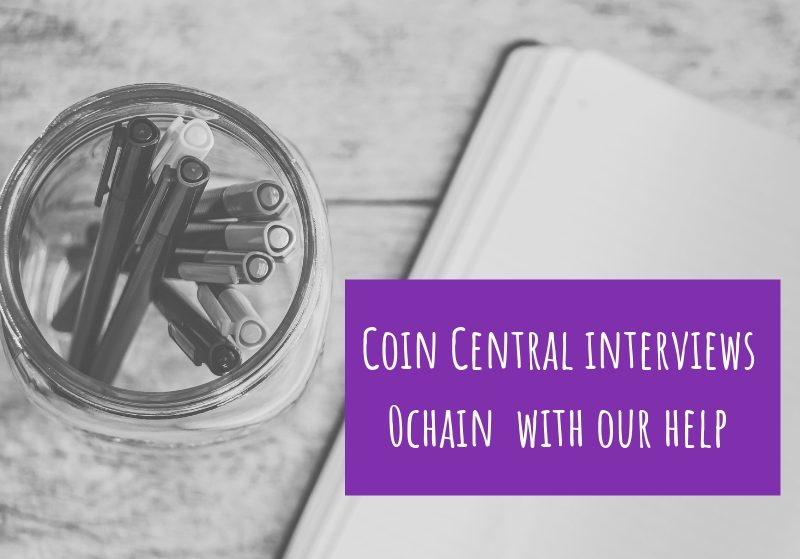 Coin Central interviews 0chain with our help