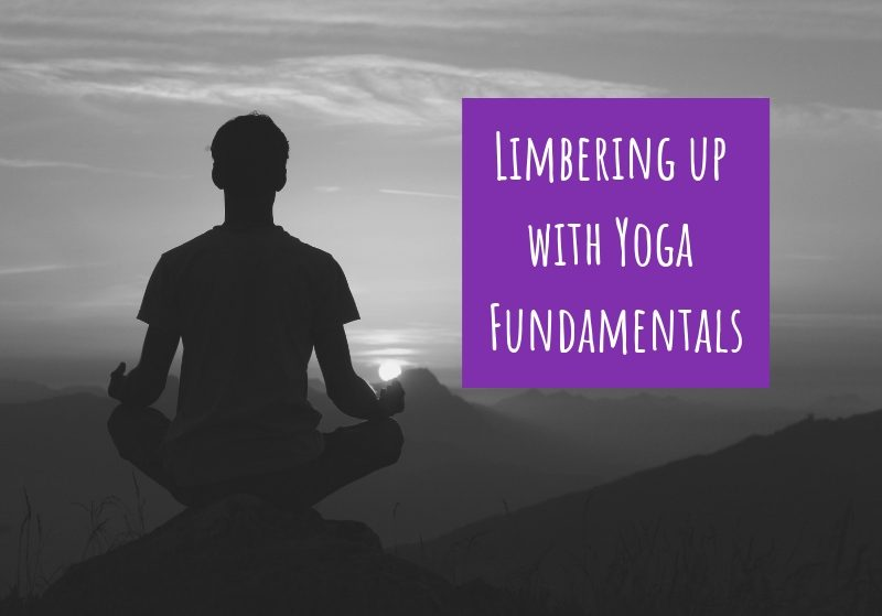 Limbering up with Yoga Fundamentals