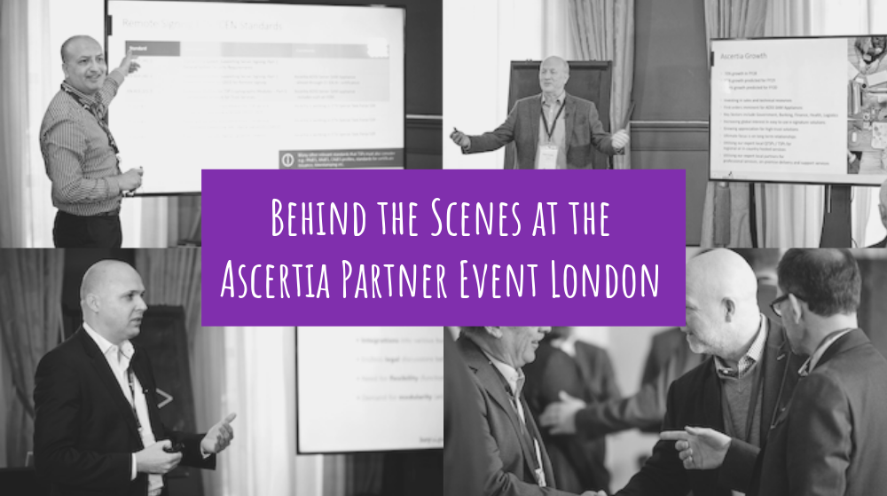 Behind the Scenes at the Ascertia Partner Event London