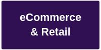 eCommerce & Retail