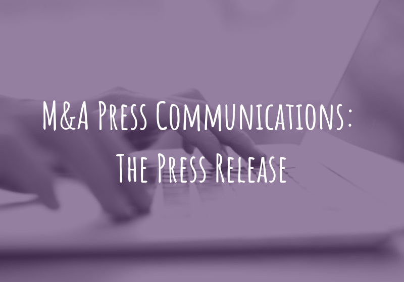 M&A Press Communications: The Press Release