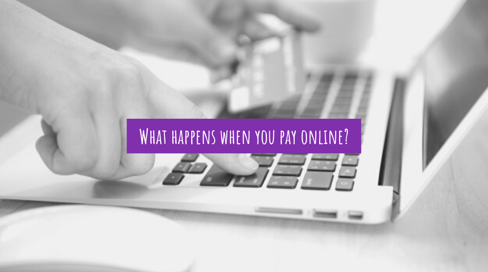 What happens when you pay online?